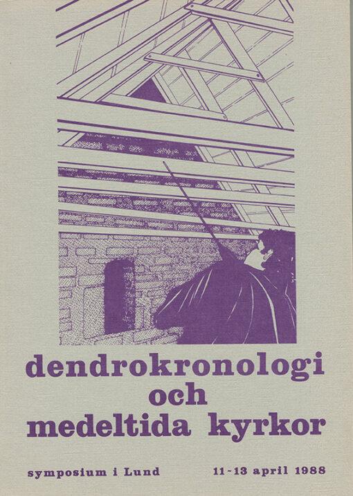 Dendrokronologi och medeltida kyrkor