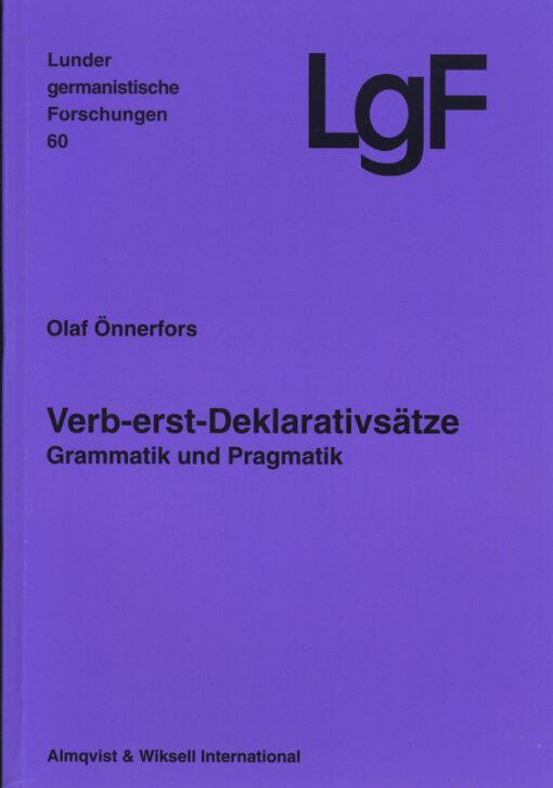Verb-erst-Deklarativsätze. Grammatik und Pragmatik