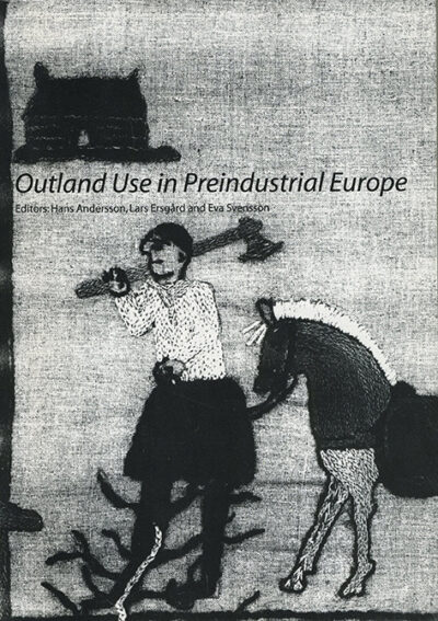 Outland Use in Preindustrial Europe