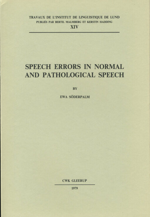 Speech errors in normal and pathological speech