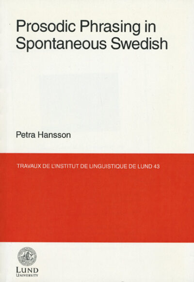 Prosodic Phrasing in Spontaneous Swedish