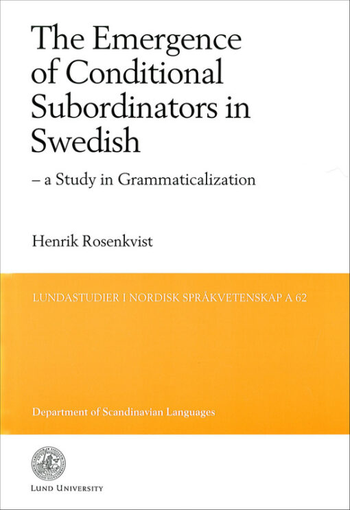 The Emergence of Conditional Subordinators in Swedish
