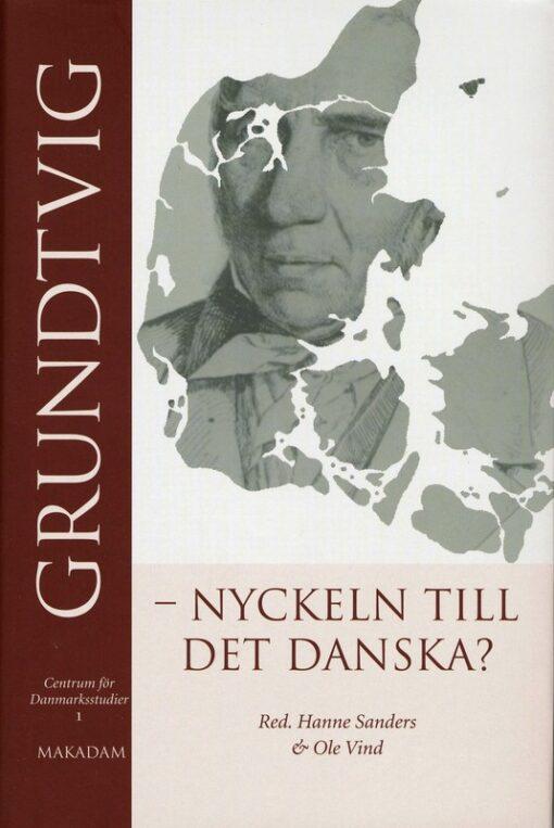 Grundtvig – nyckeln till det danska?