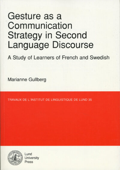 Gesture as a Communication Strategy in Second Language Discourse