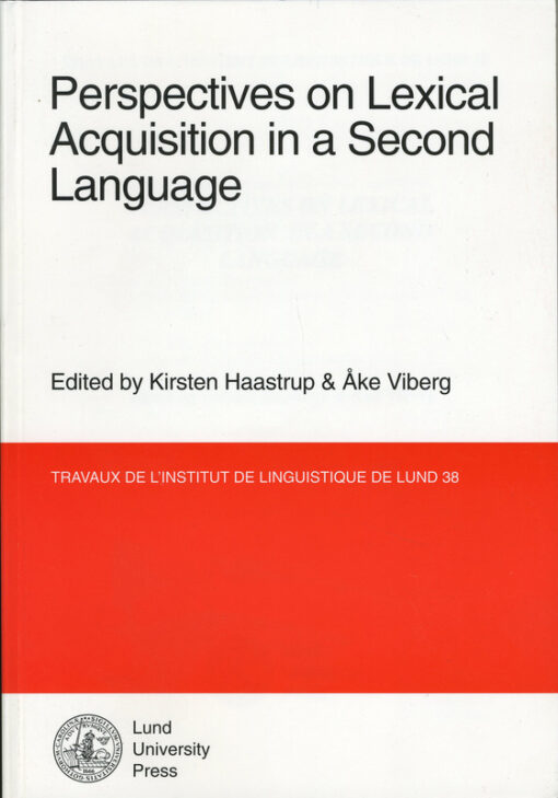 Perspectives on lexical acquisition in a second language