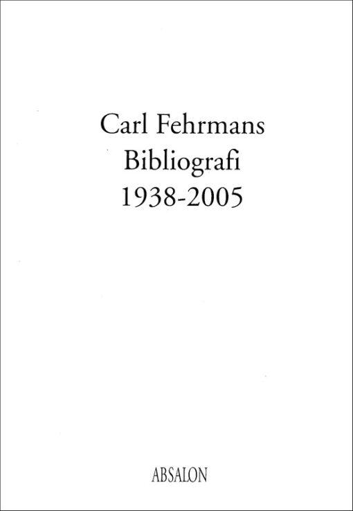 Carl Fehrmans bibliografi