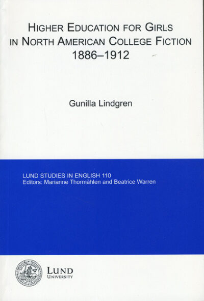 Higher Education for Girls in North American College Fiction 1886-1912