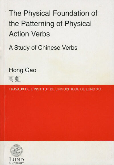 The Physical Foundation of the Patterning of Physical Action Verbs