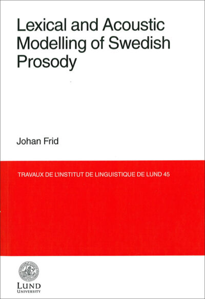 Lexical and Acoustic Modelling of Swedish Prosody