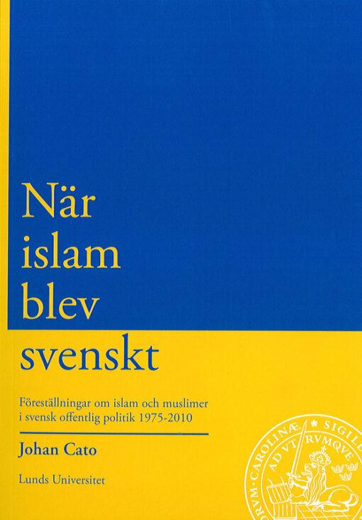 När islam blev svenskt