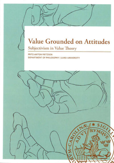Value Grounded on Attitudes. Subjectivism in Value Theory