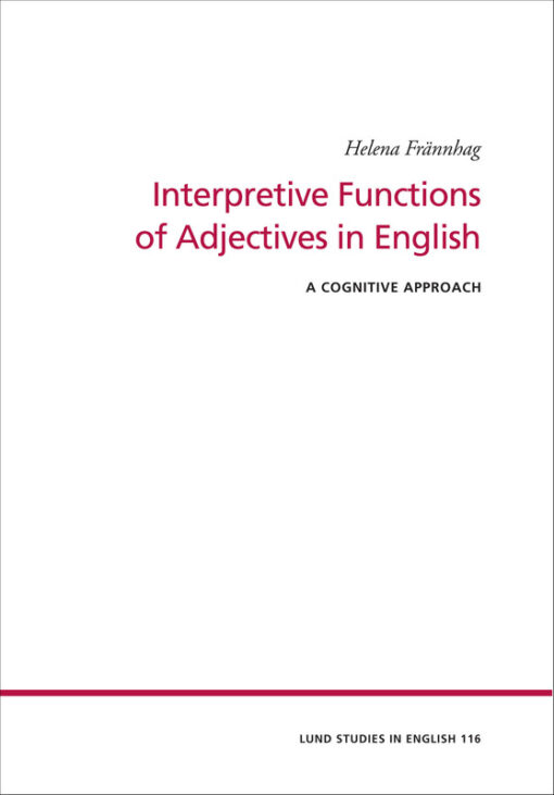 Interpretive Functions of Adjectives in English