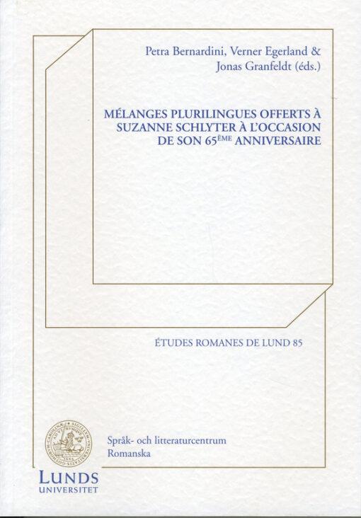 Mélanges plurilingues offerts à Suzanne Schlyter à l'occasion de son 65ème anniversaire