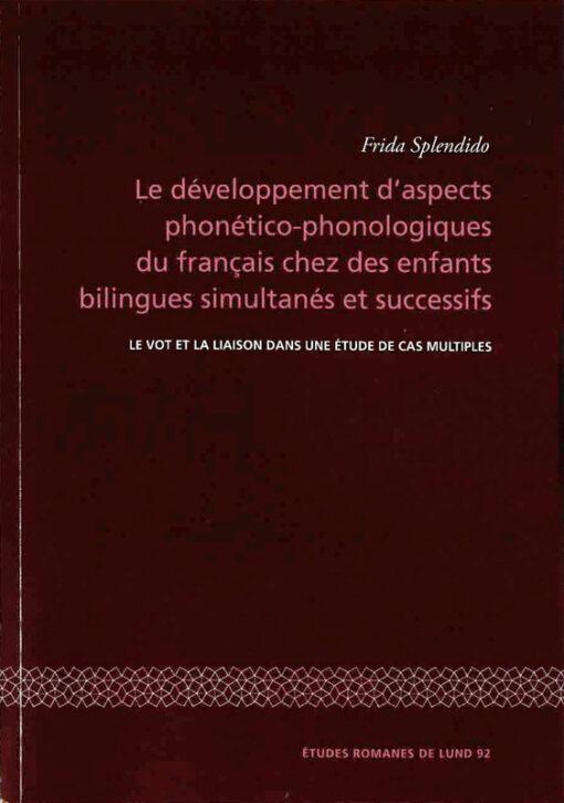 Le développement d'aspects phonético-phonologiques du français chez des enfants bilingues simultanés et successifs