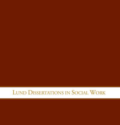 Lund Dissertations in Social Work