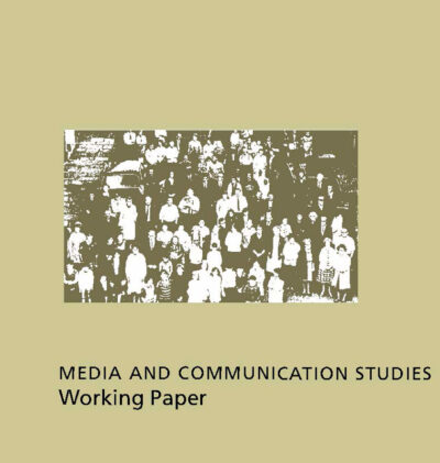 Media and Communication Studies Working Paper