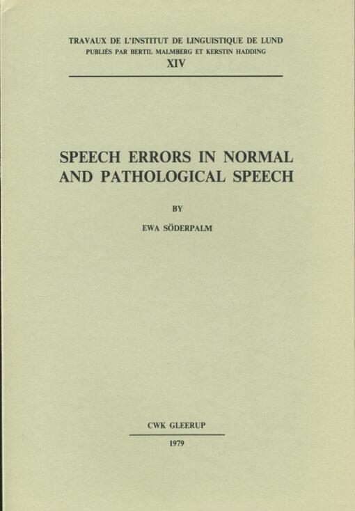 Speech errors in normal and pathological speech