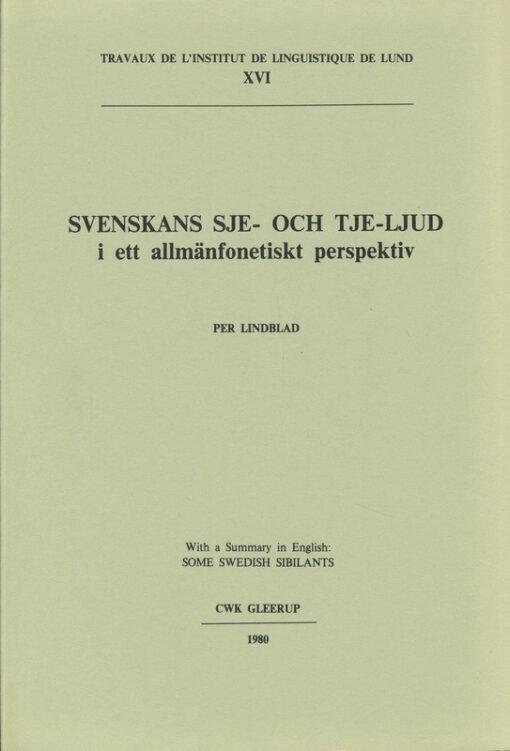 Svenskans sje- och tje-ljud i ett allmänfonetiskt perspektiv