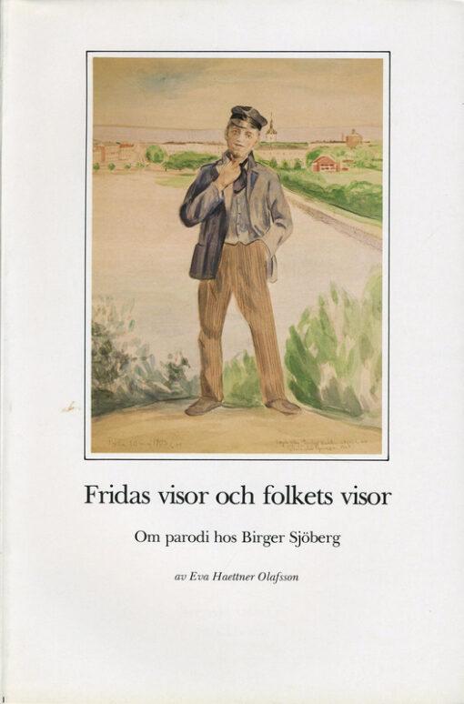 Fridas visor och folkets visor. Om parodi hos Birger Sjöberg