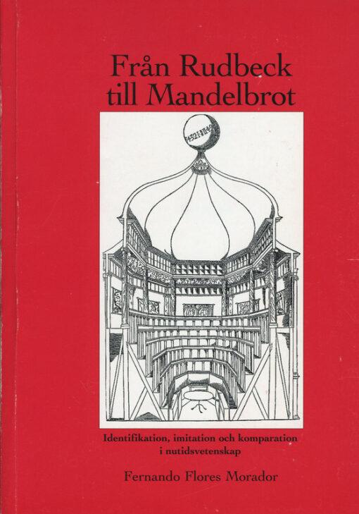 Från Rudbeck till Mandelbrot