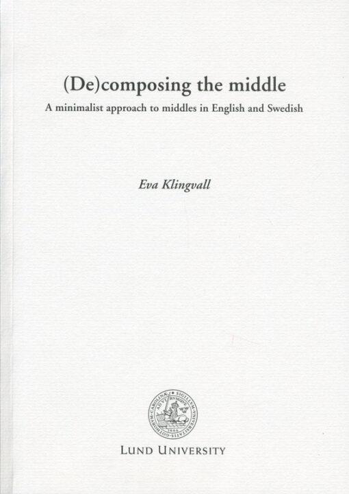 (De)composing the middle