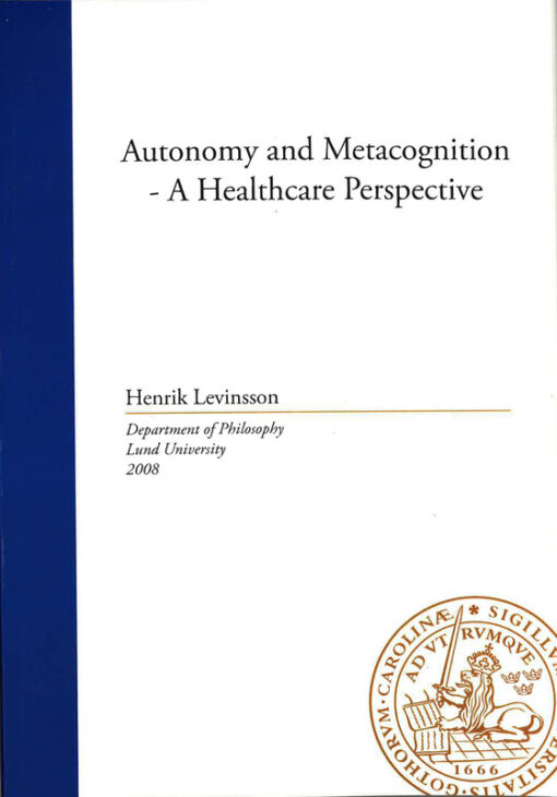 Autonomy and Metacognition