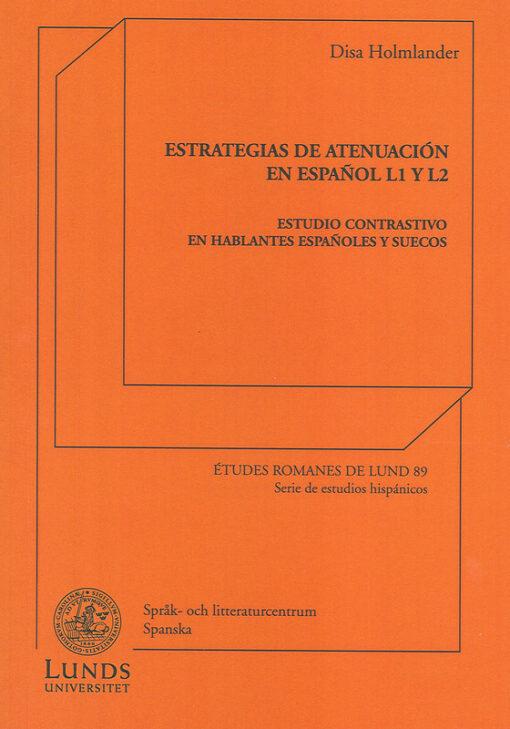 Estrategias de atenuación en español L1 y L2