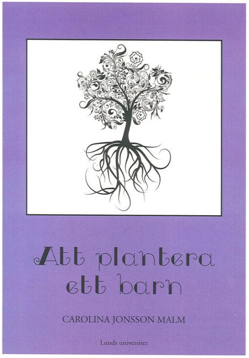 Att plantera ett barn