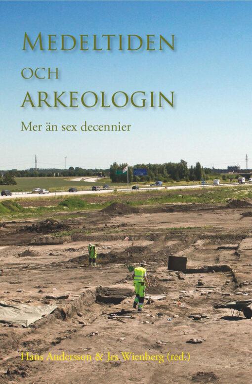 Medeltiden och arkeologin