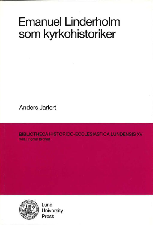 Emanuel Linderholm som kyrkohistoriker