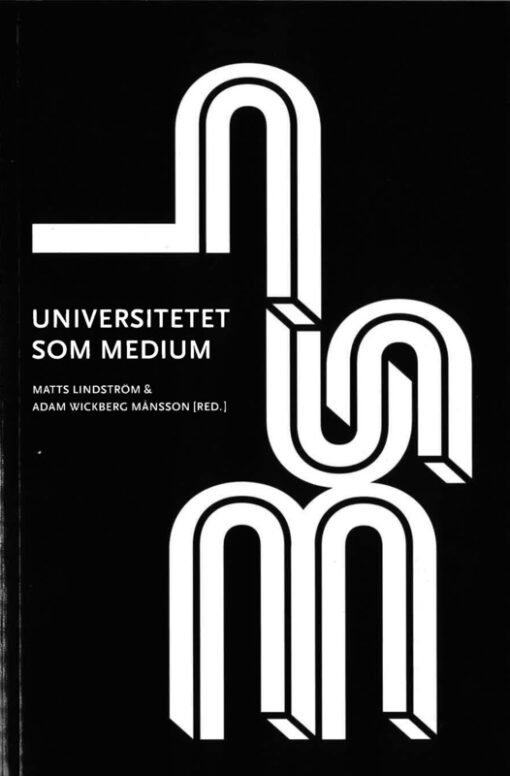 Universitetet som medium
